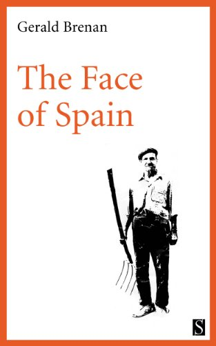 The Face of Spain (English Edition) por Gerald Brenan