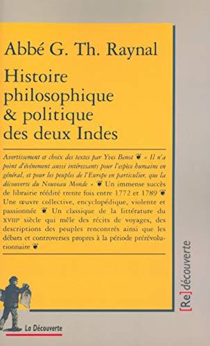 histoire philosophique et politique des deux indes par Abbé G. Th. Raynal