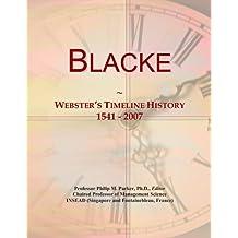 Blacke: Webster's Timeline History, 1541 - 2007