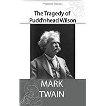 The Tragedy of Pudd'nhead Wilson (Illustrated) (English Edition)