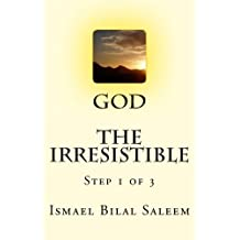 God The Irresistible by I. D. Campbell (2013-04-08)