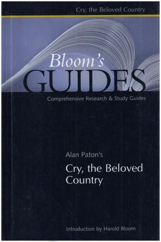 Alan Paton: Cry, the Beloved Country (Bloom's Guides) (2003-12-30)