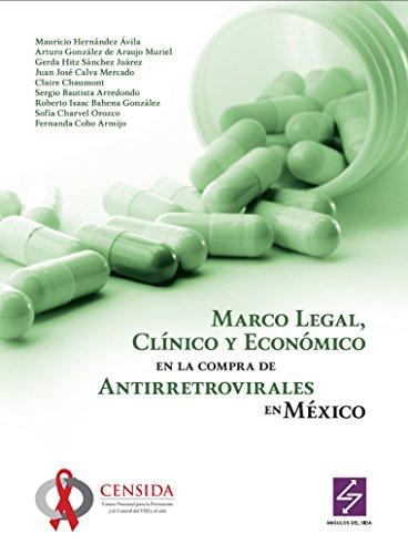 Marco Legal, Clínico y Económico en la Compra de ARV en México (Ángulos del Sida nº 12)