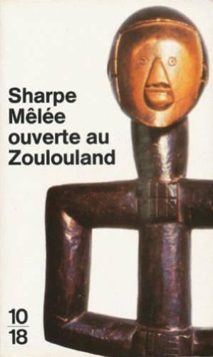 Mêlée ouverte au Zoulouland par Tom Sharpe