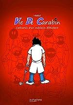 Vie de carabin, Tome 3 - Catharsis d'un médecin débutant de Védécé