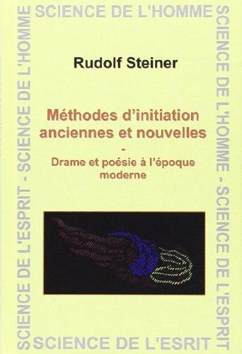 Methodes d'Initiation Anciennes et Nouvelles