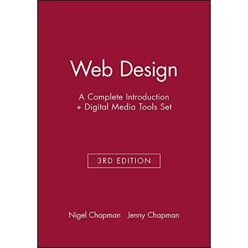 [(Web Design: WITH Digital Media Tools, 3r.ed: A Complete Introduction * * )] [Author: Nigel Chapman] [Nov-2007]