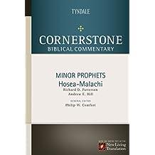 Minor Prophets: Hosea through Malachi (Cornerstone Biblical Commentary Book 10)
