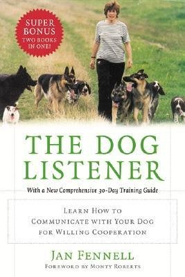 [( The Dog Listener: Learn How to Communicate with Your Dog for Willing Cooperation By Fennell, Jan ( Author ) Paperback Jan - 2004)] Paperback