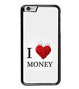 HiFi High Glossy Designer Phone Back Case Cover Apple iPhone 6 ( I Love Money Quotes )