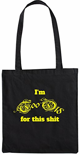 Mister Merchandise Tote Bag I´m too Old for this Shit Alt Borsa Bagaglio , Colore: Nero Nero