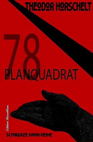 Planquadrat 78 (German Edition) eBook: Horschelt, Theodor: Amazon ...