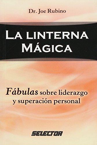 La Linterna Magica/ The Magic Lantern (superacion personal)