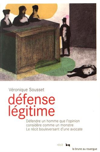 Défense légitime par From Editions du Rouergue
