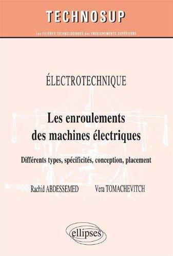 Electrotechnique : les Enroulements des Machines Electriques Différents Types Spécificités Niveau B