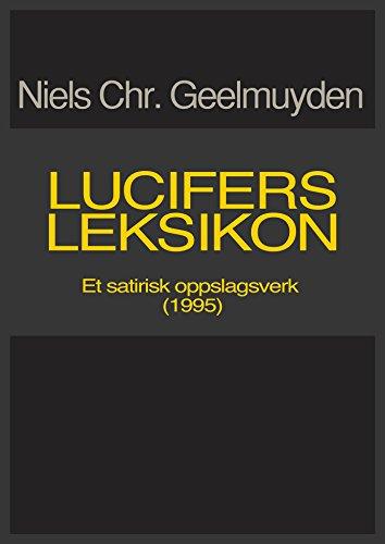 Lucifers leksikon (Norwegian Edition) por Niels Chr.Geelmuyden