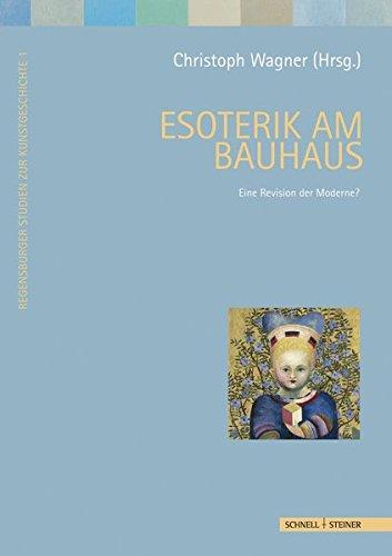 Esoterik am Bauhaus (Regensburger Studien zur Kunstgeschichte, Band 1)