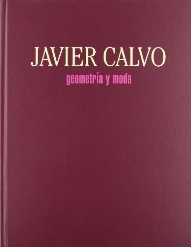 Descargar Libro Geometria y moda (cat.exposicion) (esp-ing-val) de JAVIER CALVO