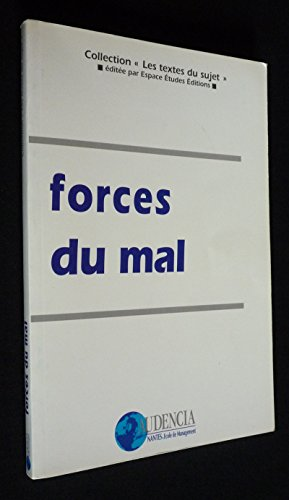 Forces du mal : Un choix de textes autour du sujet de culture générale du concours d'entrée au haut enseignement commercial (Les textes du sujet)
