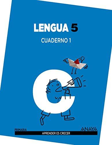 Lengua 5. Cuaderno 1 (Aprender es crecer)