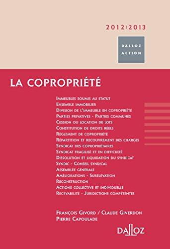 La coproprit 2012/2013 - 8e d.: Dalloz Action