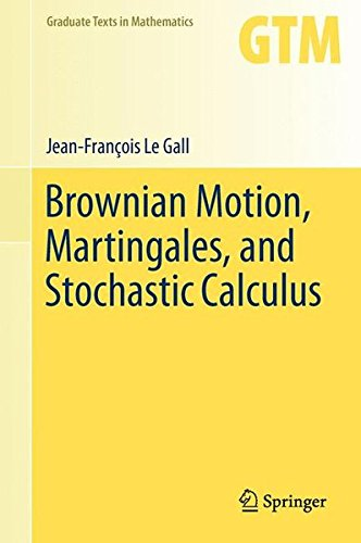 Brownian Motion, Martingales, and Stochastic Calculus (Graduate Texts in Mathematics) par Jean-François Le Gall
