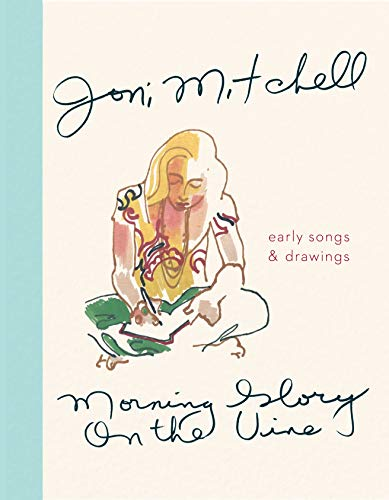 Morning Glory on the Vine: Early Songs and Drawings -