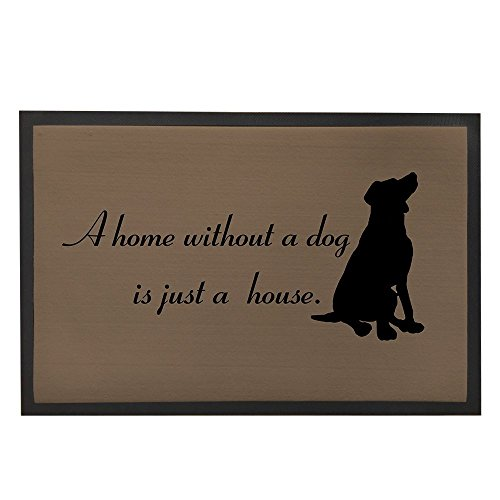 Felpudos Perros  para casa interior antideslizante alfombrillas con diciendo cita bienvenida Doormats alfombra 60x 40cm a Home sin un perro is just A house