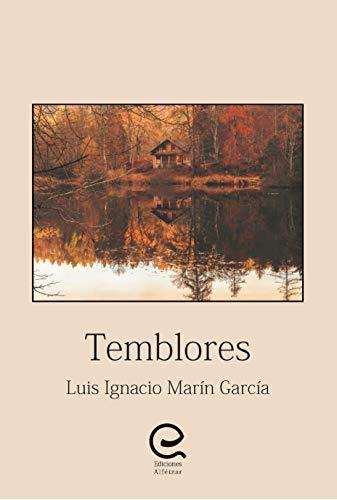 Temblores por Luis Ignacio Marín García