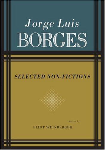 Jorge Luis Borges: Selected Non-Fictions by Jorge Luis Borges (1999-09-01)