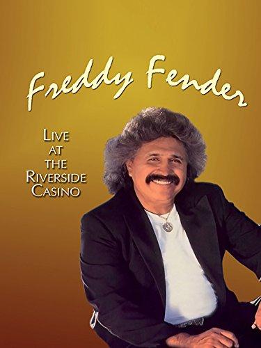 freddy-fender-live-at-the-riverside-casino