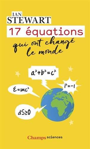 17 équations qui ont changé le monde (Champs sciences) por Ian Stewart