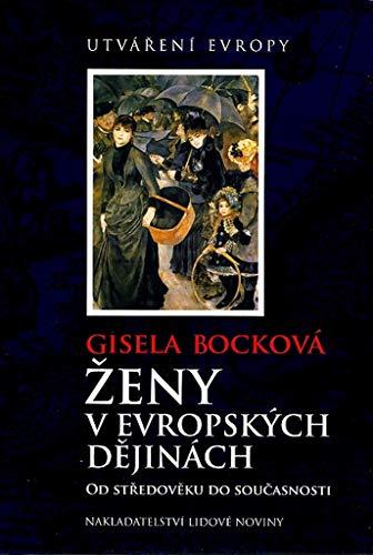 Ženy v evropských dějinách: Utváření Evropy (2007)