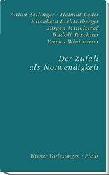 Der Zufall als Notwendigkeit (Wiener Vorlesungen)