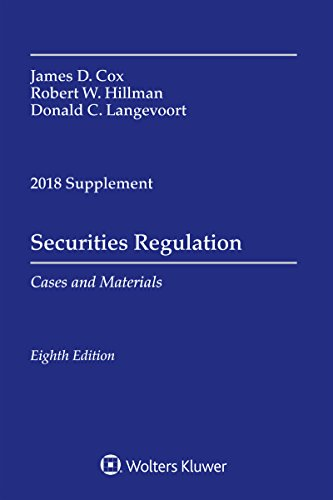 Securities Regulation: Cases and Materials, 2018 Supplement (Supplements) (English Edition)
