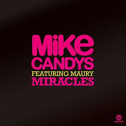 Miracles (Radio Mix)