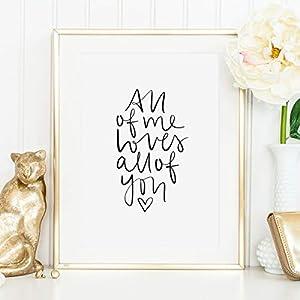 Kunstdruck, Sprüche Poster: All of me loves all of you | Hochwertiges und festes Premiumpapier | Ohne Rahmen