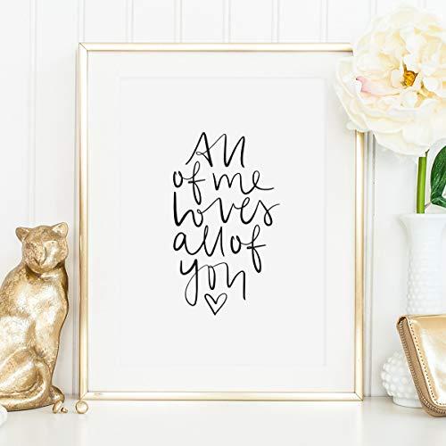 Kunstdruck, Sprüche Poster: All of me loves all of you | Hochwertiges und festes Premiumpapier |...
