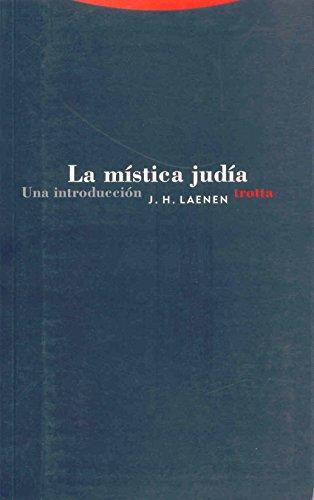 La mística judía: Una introducción (Estructuras y Procesos. Religión) por J. H. Laenen