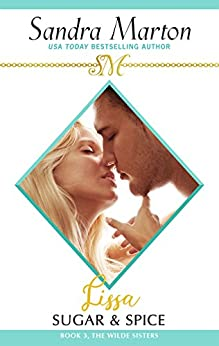 Lissa: Sugar and Spice: The Wilde Sisters, Book 3 by [Marton, Sandra]