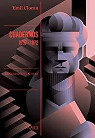 Cuadernos. 1957-1972 par Emil Cioran