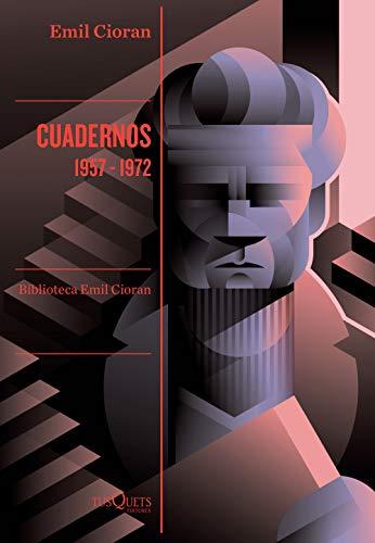 Cuadernos. 1957-1972 (Condición Humana)