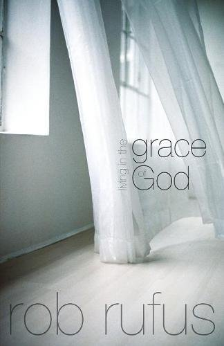 Living In The Grace Of God