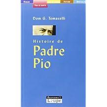 Histoire de padre Pio (grands caractères)