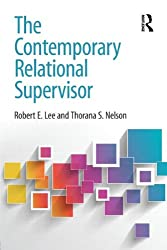 The Contemporary Relational Supervisor