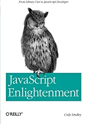 JavaScript Enlightenment by Cody Lindley (2013-01-10)