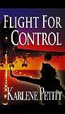 Image de Flight For Control (English Edition)