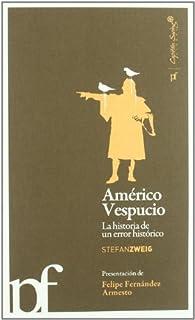 Americo Vespucio ) par Stefan Zweig