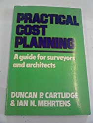 Practical Cost Planning: Guide for Surveyors