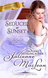 MacLean, Julianne [ Seduced at Sunset ] [ SEDUCED AT SUNSET ] Mar - 2013 { Paperback }